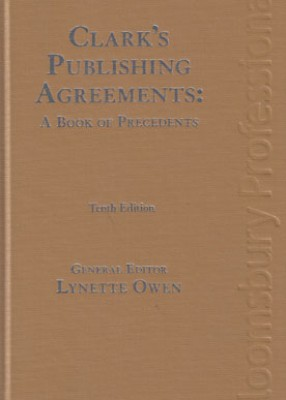 Clark's Publishing Agreements (10ed)