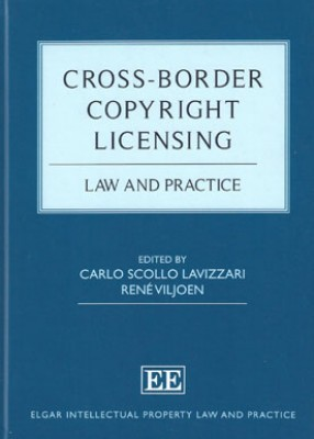 Cross-Border Copyright Licensing: Law and Practice