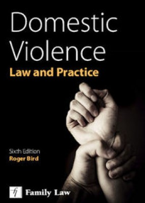Domestic Violence: Law and Practice (6ed)
