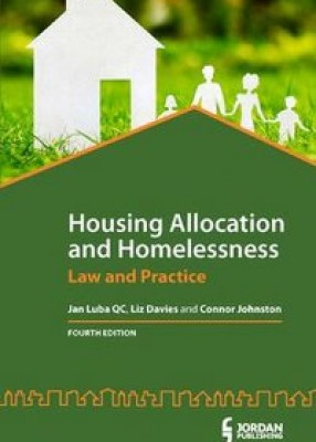 Housing Allocation and Homelessness: Law and Practice (4ed)