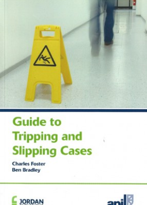 APIL Guide to Tripping and Slipping Cases (2ed)