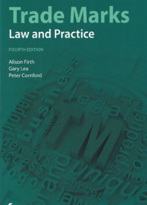 Trade Marks: Law and Practice (4ed)