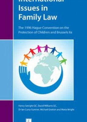 International Issues in Family Law: The 1996 Hague Convention and Brussels II Revisited