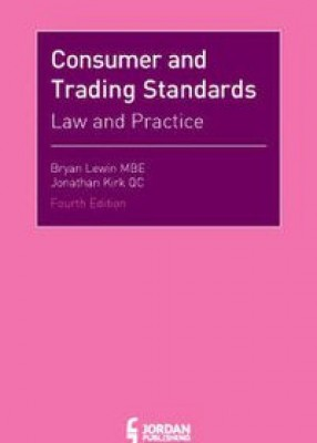 Consumer and Trading Standards Law and Practice 4ed
