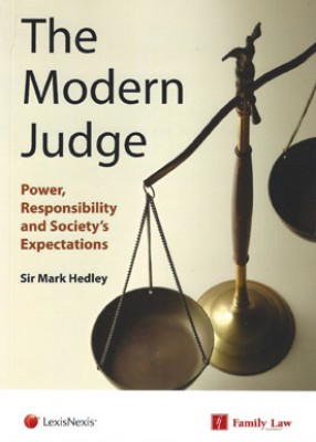 Modern Judge, Power, Responsibility and Society's Expectations