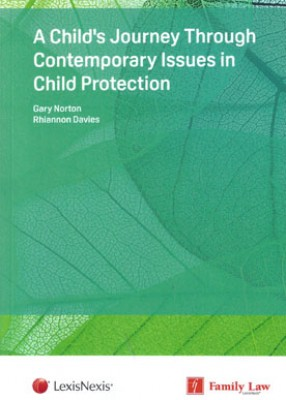 Child's Journey through Contemporary Issues in Child Protection
