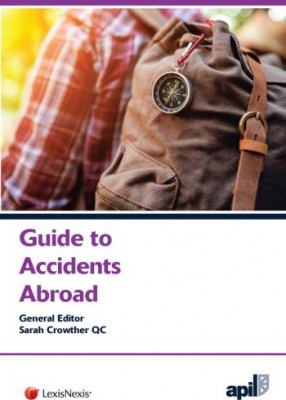 APIL Guide to Accidents Abroad