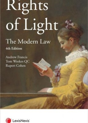 Rights of Light: Modern Law (4ed)