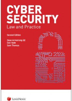 Cyber Security: Law and Practice (2ed)