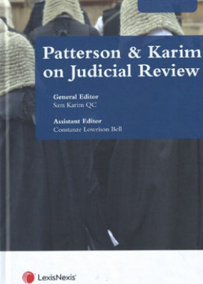 Judicial Review: Law and Practice (3ed)