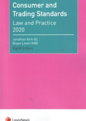 Consumer and Trading Standards Law and Practice 8ed