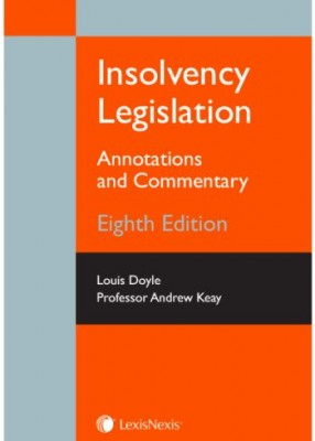 Insolvency Legislation: Annotations and Commentary 2019 (8ed)