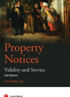Property Notices: Validity and Service (3ed)