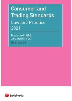 Consumer and Trading Standards Law and Practice 9ed