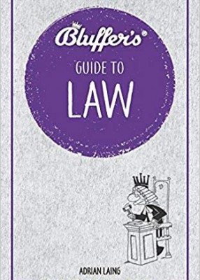 Bluffers Guide to Law