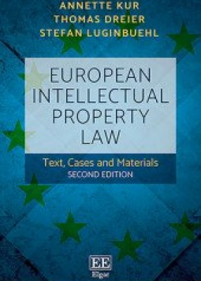 European Union Intellectual Property Law Text, Cases and Materials (2ed)