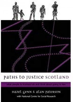 Paths to Justice Scotland: What People in Scotland Think and Do About Going to Law