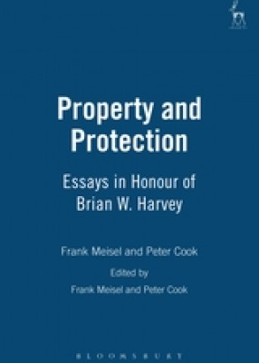 Property and Protection: Essays in Honour of Brian W Harvey