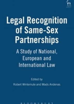 Legal Recognition of Same-Sex Marriages: A Study of National, European and International Law