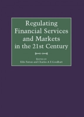 Regulating Financial Services & Markets in the 21st Century