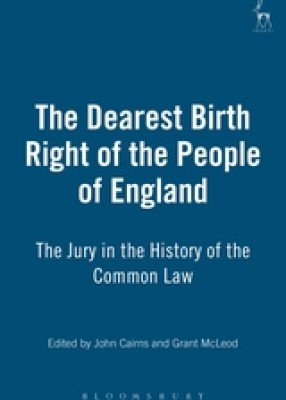 Dearest Birth Right of the People of England: The Jury in the History of the Common Law