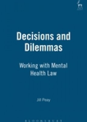 Dilemmas & Decisions: Working with Mental Health Law