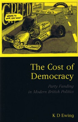 Cost of Democracy: Party Funding in Modern British Politics