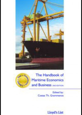 Handbook of Maritime Economics and Business (2ed)