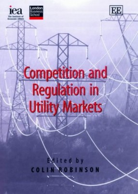 Competition and Regulation in Utility Markets