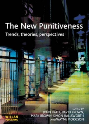 New Punitiveness: Trends, Theories Perspectives