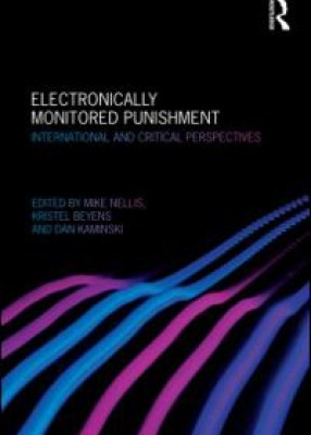 Electronically Monitored Punishment International and Critical Perspectives