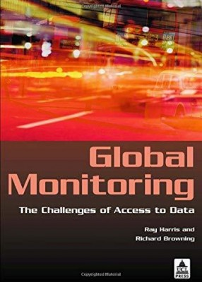 Global Monitoring: The Challenges of Access to Data