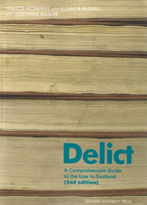 Delict: Comprehensive Guide to the Law (2ed)