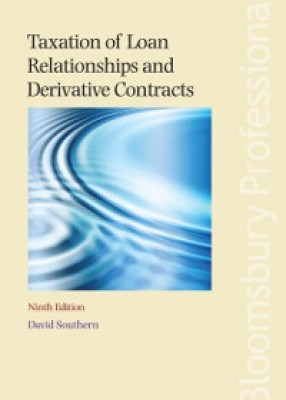 Taxation of Loan Relationships and Derivative Contracts (9ed)