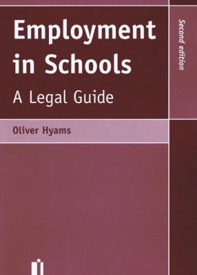 Employment in Schools: A Legal Guide (2ed)