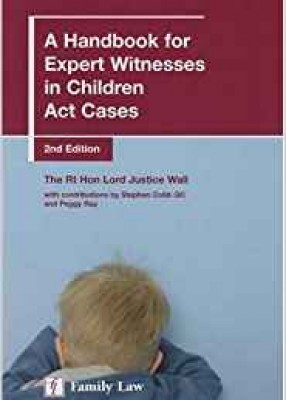 A Handbook for Expert Witnesses in Children Act Cases 2ed