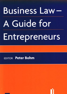 Business Law: A Guide to Entrepeneurs