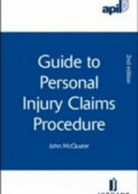 APIL Guide to Personal Injury Claims Procedure (2ed)