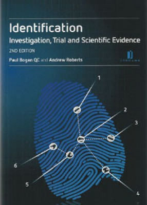 Identification: Investigation, Trial and Scientific Evidence (2ed)