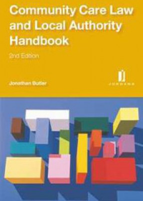 Community Care Law and Local Authority Handbook (2ed)