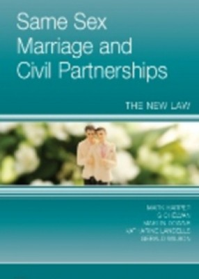Same Sex Marriage & Civil Partnerships: The New Law
