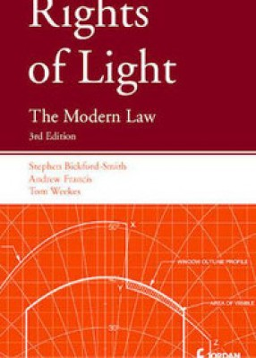 Rights of Light: Modern Law (3ed)