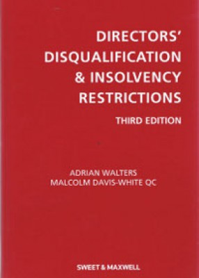 Directors' Disqualification and Insolvency Restrictions (3ed)