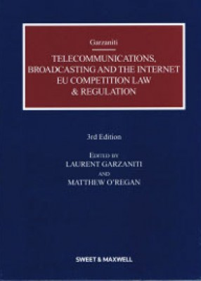 Telecommunications, Broadcasting & Internet: EC Competition (3ed)