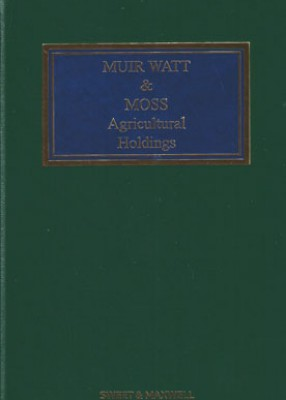 Muir Watt & Moss: Agricultural Tenancies (15ed)
