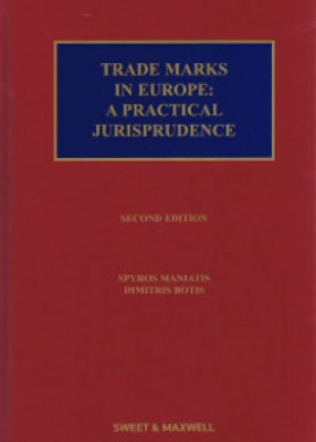 Trade Marks in Europe: A Practical Jurisprudence (2ed)