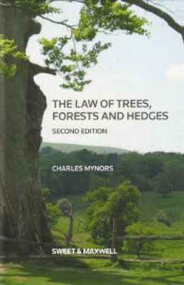 Law of Trees, Forests & Hedges (2ed)