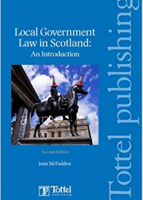 Local Government Law in Scotland: An Introduction (2ed)