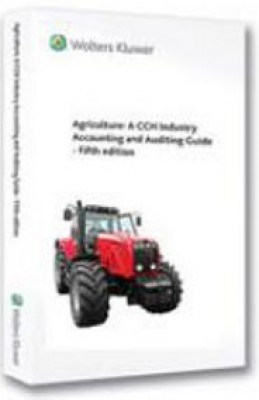 Agriculture: An Industry Accounding and Auditing Guide (5ed)