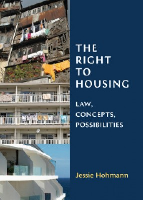 Right to Housing: Law, Concepts, Possibilities